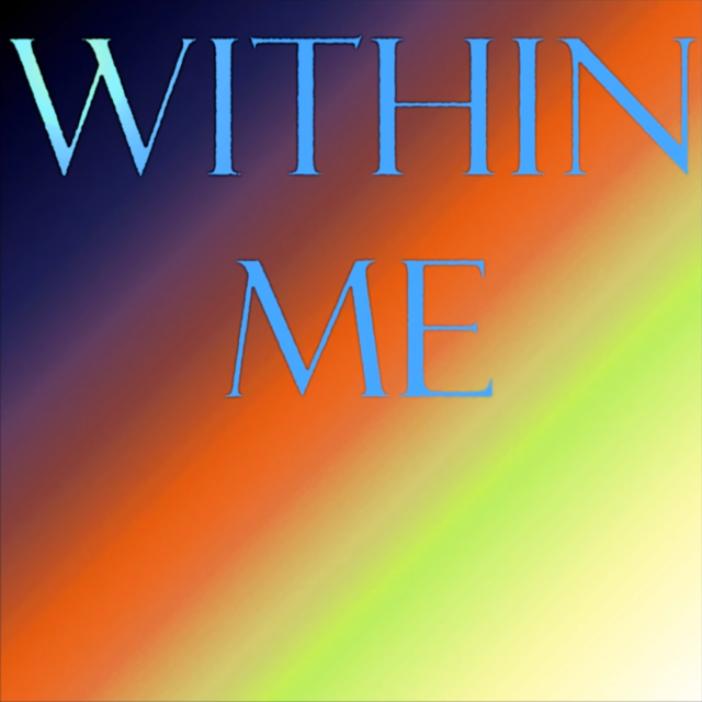 """""""Within Me"""" (2015)"""