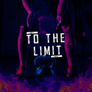 To the Limit (Original Reality Show Soundtrack) (2020)