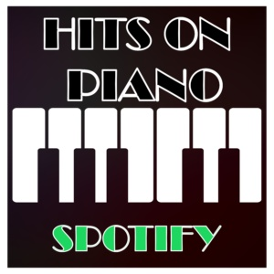 All the piano driven original covers in Spotify!