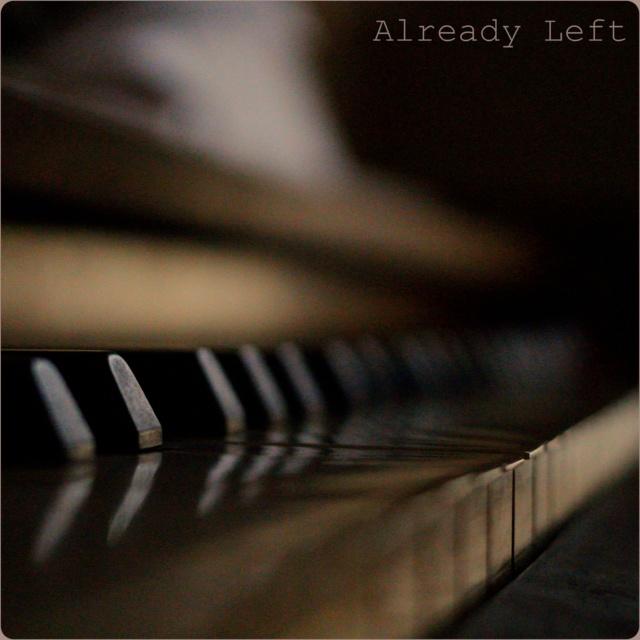 Already Left (Original Score)